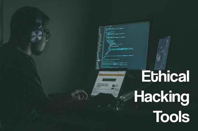 Ethical Hacking Tools: معرفی لیستی از ابزارهای هک و تست نفوذ
