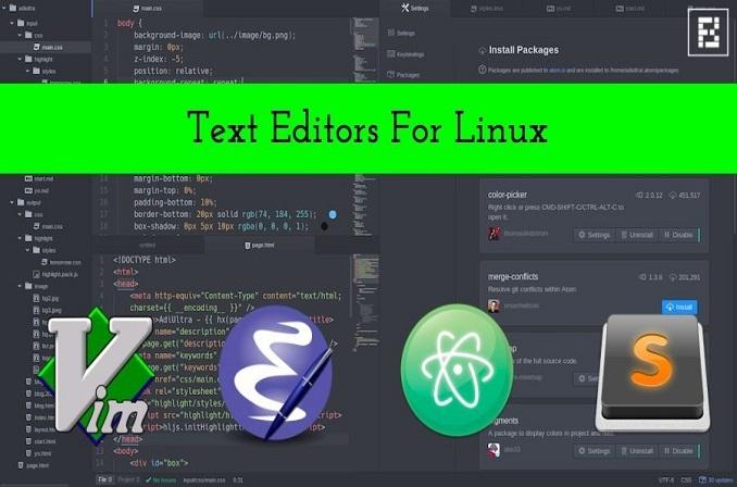 10 ویرایشگر برتر متنی برای لینوکس و برنامه نویسی در سال 2018
